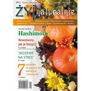 """Czasopismo """"Żyj Naturalnie"""" wrzesień październik 2017 numer 2"""