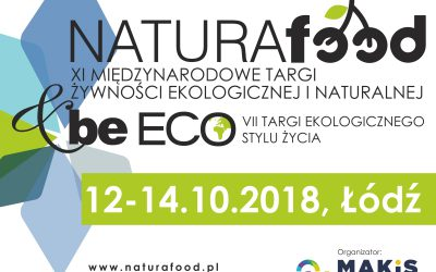 XI Targi NATURA FOOD i VII Targi beECO w Łodzi
