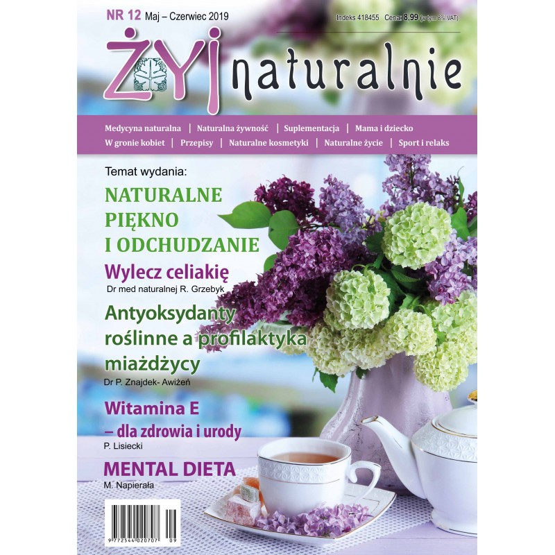"""Czasopismo """"Żyj Naturalnie"""" Maj Czerwiec 2019 numer 12"""